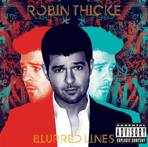 blurred lines testo blurred lines robin thicke la nostra recensione cover
