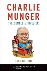 Columbia Mba Textbooks by Munger The Complete Investor Columbia Business