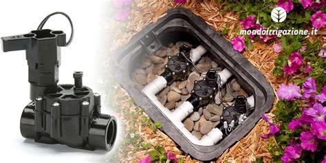 elettrovalvola irrigazione giardino elettrovalvole per irrigazione come sceglierle