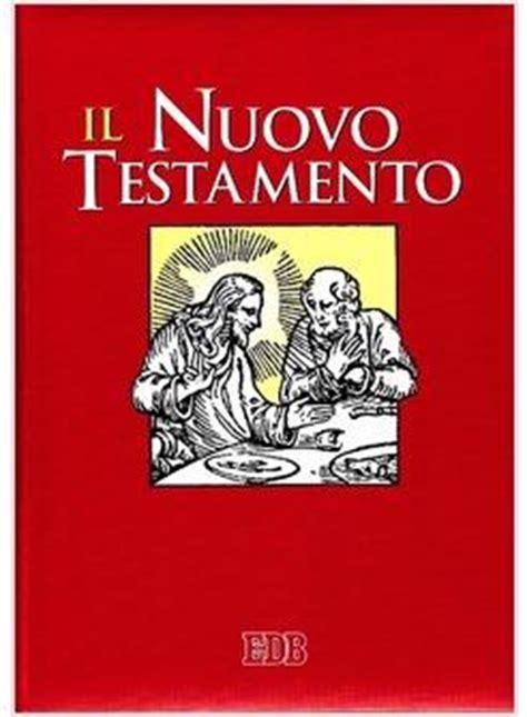 nuovo testamento nuovo testamento dalla bibbia di gerusalemme ediz per