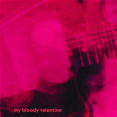 loveless by my bloody songs that saved your my bloody when you