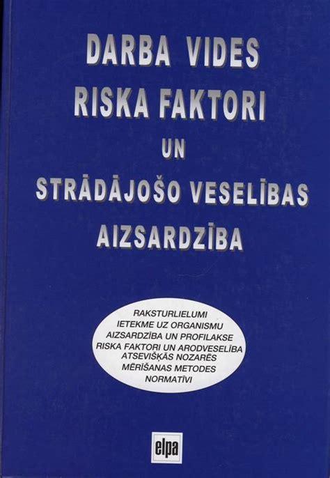 Latvijas Ergonomikas Biedrība 187 Grāmatas Ergonomikā