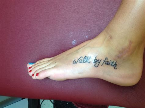 walk by faith tattoo foot ink pinterest tattoo feet