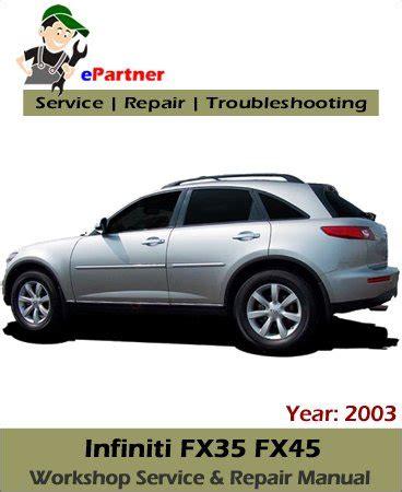 best auto repair manual 2003 infiniti fx on board diagnostic system infiniti fx35 fx45 s50 service repair manual 2003 automotive service repair manual