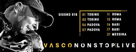 vasco stupendo live vasco non stop live 2018 vasco sito ufficiale e