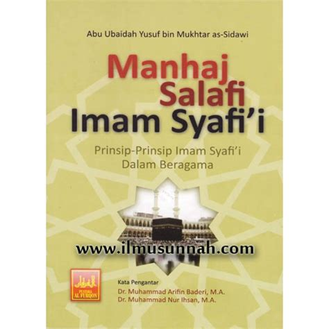 Menghidupkan Sunnah Yang Terlupakan Pustaka Imam Syafi I manhaj salafi imam syafi i