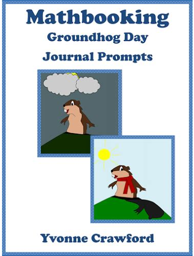 groundhog day journal prompts goundhog day math journal prompts by yvonnecrawford