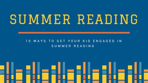Summer Reading The New Basics by 10 Ways To Get Your Kid S Engaged In Summer Reading Ur