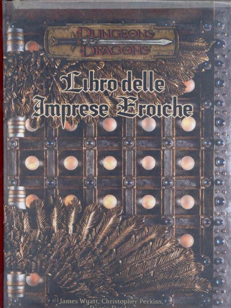 libro obw factfiles 3e 3 d d 3 5e ita libro delle imprese eroiche