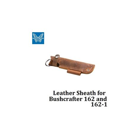 benchmade 162 sheath benchmade 988271f leather sheath for bushcrafter 162 and 162 1