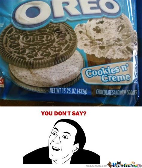 Oreo Memes - oreo flavored oreos by alberto45 meme center