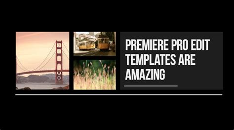 premiere pro templates working with edit templates motion array
