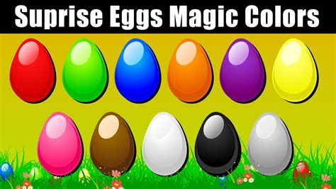 Surprise Eggs Colors For Children To Learn Let S Learn Colors For Children