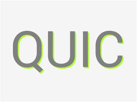 chrome quic quic un nouveau protocole web chez google