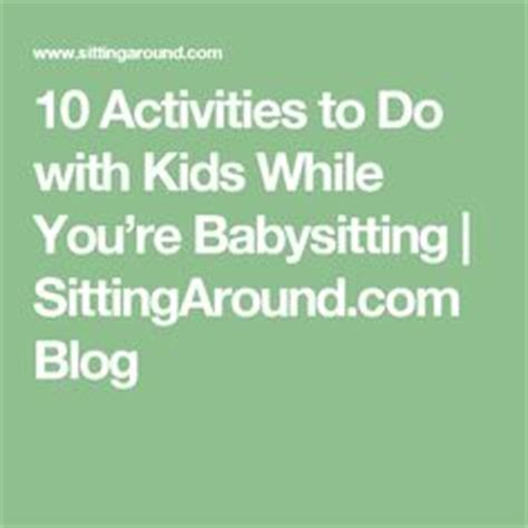 crafts to do with while babysitting 1000 images about babysitting ideas on