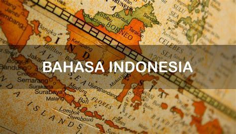 Bahasa Indonesia sejarah bahasa indonesia dan asal usulnya