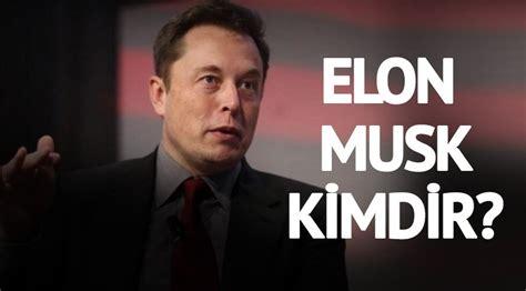 Elon Musk Kimdir | elon musk kimdir teknoloji alanında yaptığı 231 alışmalarla