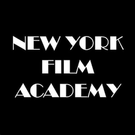 film it academy new york film academy youtube