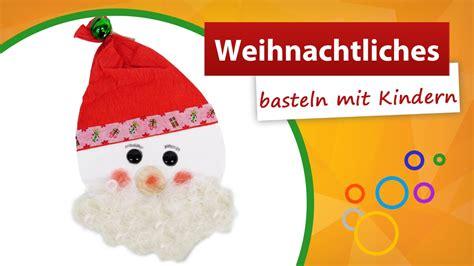 Nikolaus Basteln Mit Kindern 5640 by Nikolaus Basteln Mit Kindern Einen Nikolaus Basteln Als