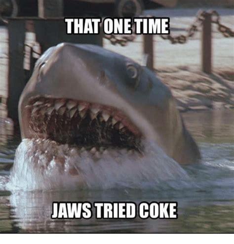 Jaws Meme - 25 best memes about coke coke memes
