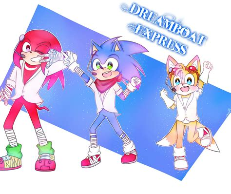 dreamboat express sonic dreamboat express by nacchan96 on deviantart