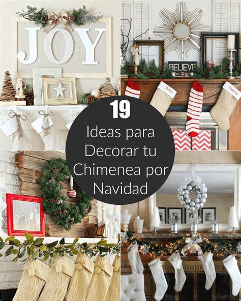 chimenea de navidad 19 ideas para decorar tu chimenea por navidad