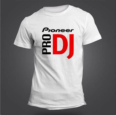 T Shirt Pro Pioner Dj buy wholesale pioneer dj from china pioneer dj