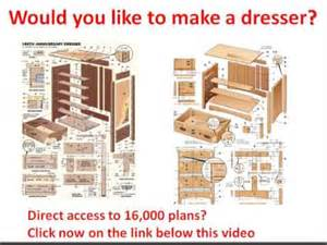 plans to build dresser plans free would you like to make a dresser click here youtube