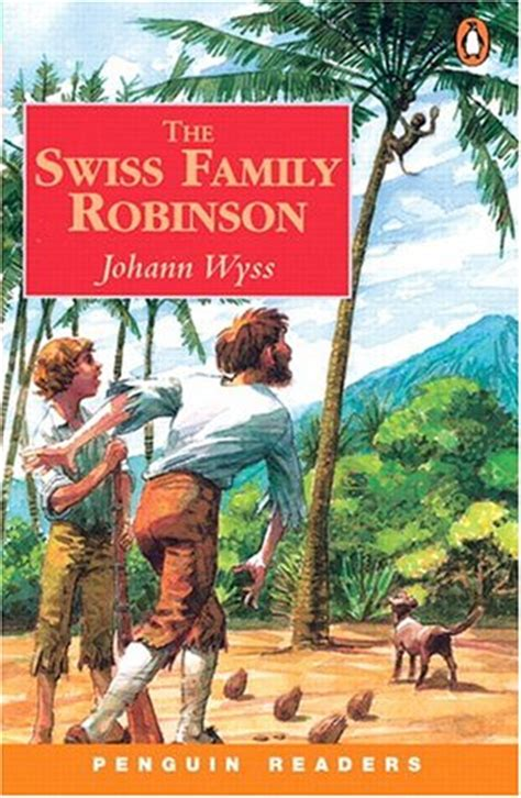 The Swiss Family Robinson the swiss family robinson level 3 by madeleine du vivier