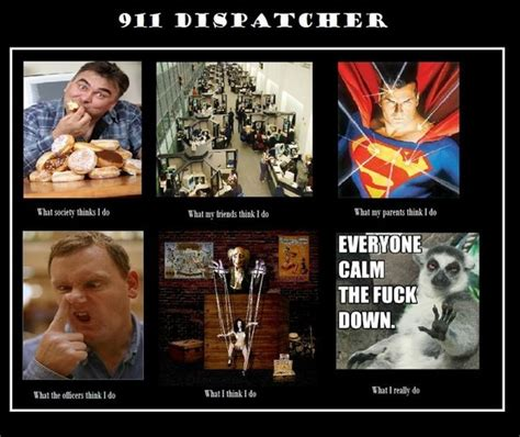 Becoming A 911 Dispatcher by Dispatcher Quotes 911 Quotesgram