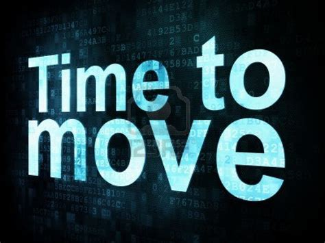 Move And by It S Time To Move