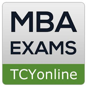 Exams Required For Mba by Tcy Mba Prep Android Apps On Play
