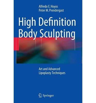 body biography definition high definition body sculpting alfredo hoyos 9783642548901