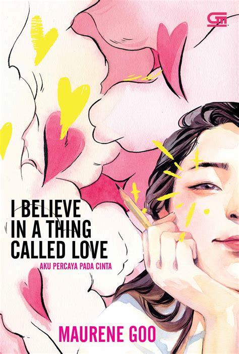 aku percaya pada cinta i believe in a thing called