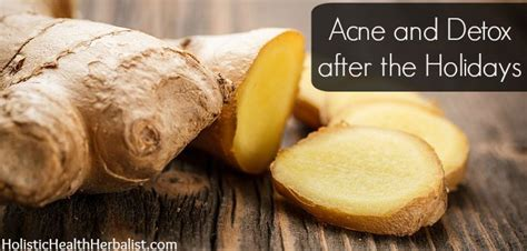 Acne And Detox by Acne And Detox After The Holidays Holistic Health Herbalist