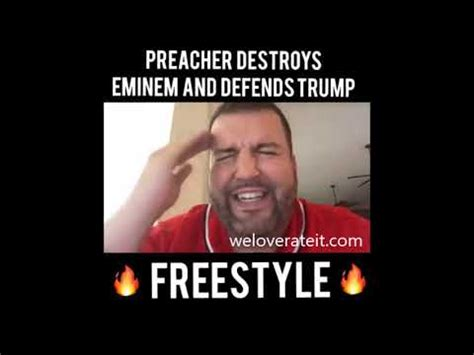eminem youtube trump preacher destroys eminem and defends trump freestyle