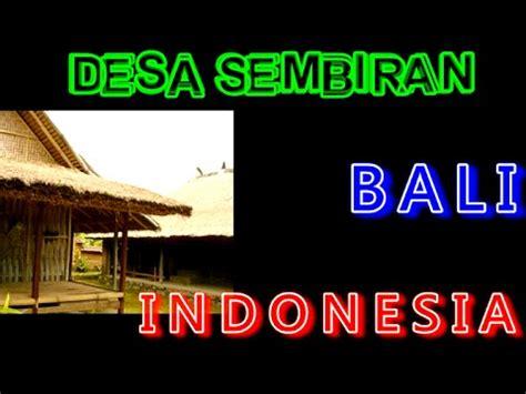 Youtuber Indonesia 004 wisata indonesia sembiran desa kuno di bali indonesia