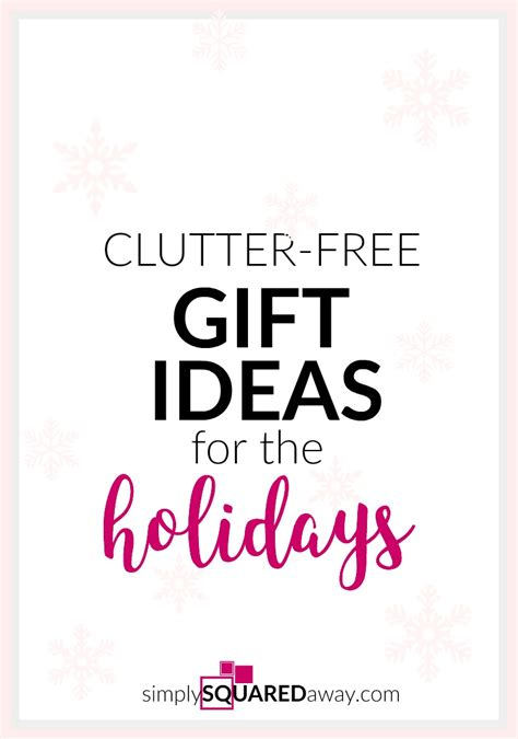free gift ideas clutter free gift ideas for the holidays