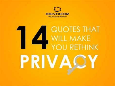 14 quotes that will make you rethink privacy