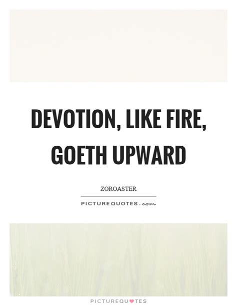 picture quotes devotion quotes devotion sayings devotion picture quotes