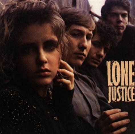 Lone Justice St 1985 Geffen Recs the blue letter review the lone justice saga