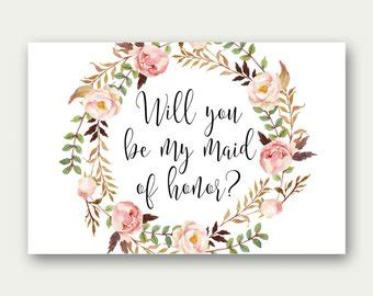 will you be my flower card template combo will you be my of honor will you be my matron of