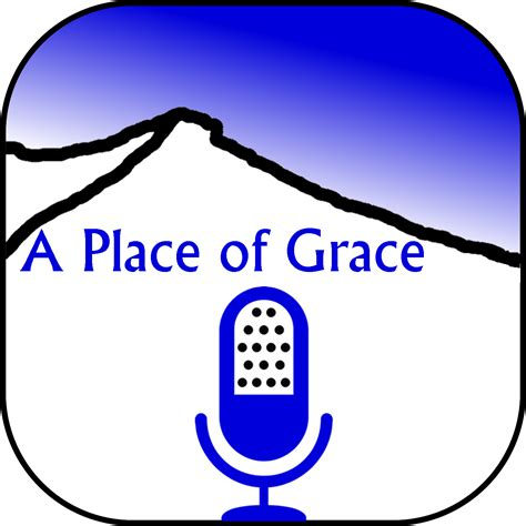 A Place Of Grace A Place Of Grace Faithlife