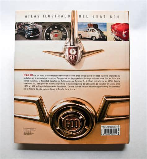 libro seat 600 atlas ilustrado adosaguas books