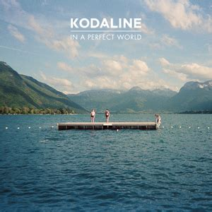 Kaos Kodaline In A Word my favorite vinyls