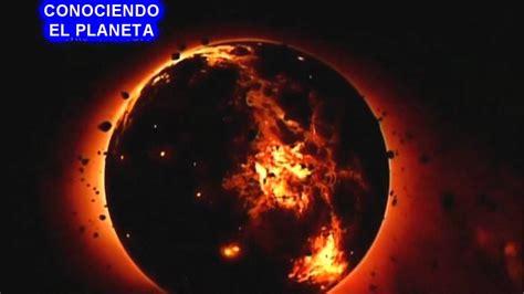 de la tierra a 1478331291 formaci 242 n del planeta tierra cap 2 youtube