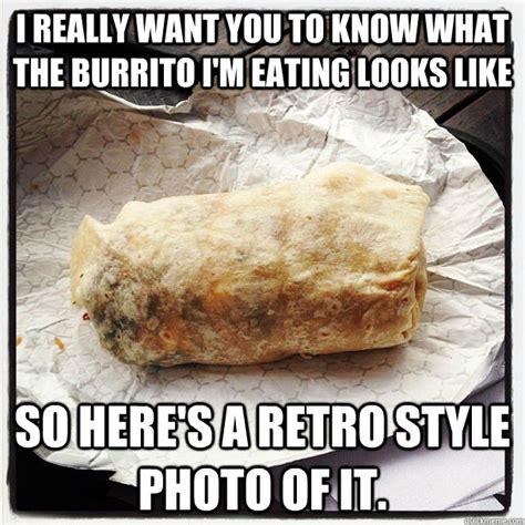 Burrito Meme - instagram burrito memes quickmeme