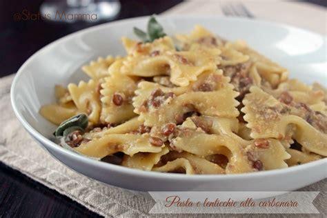 cucinare pasta e lenticchie pasta e lenticchie alla carbonara status mamma