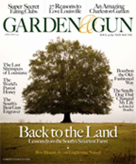 Garden And Gun Back Issues by April May 2009 Garden Gun