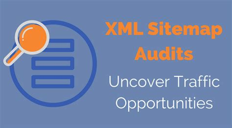 sitemap id 62 how to audit an xml sitemap to uncover lost traffic revenue